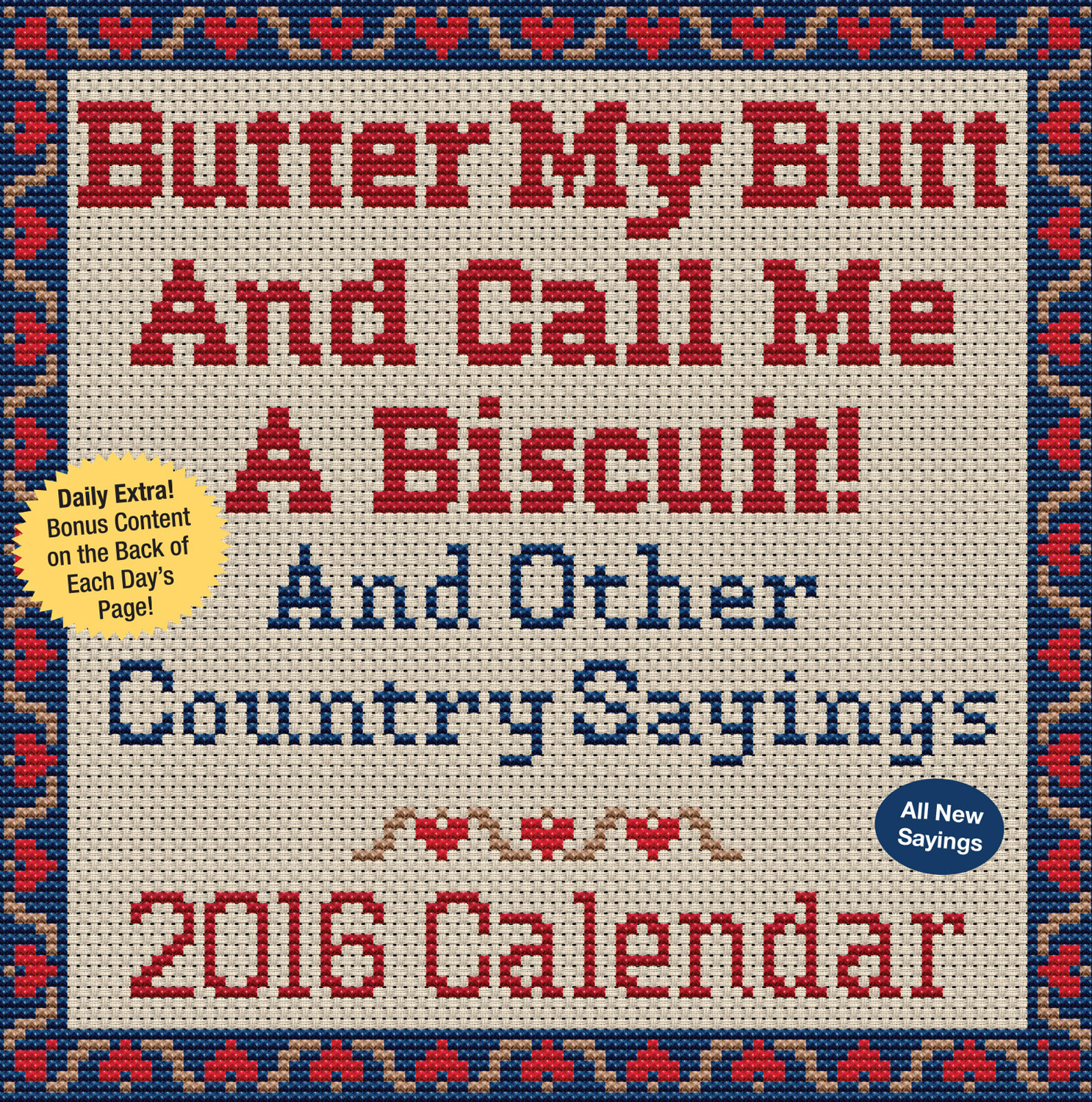 Butter My Butt and Call Me A Biscuit! Page-A-Day Calendar 2016 9781449465025