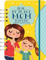 Mom's Do It All Planner Calendar 2016
