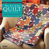 The Art Of The Quilt Wall Calendar 2016