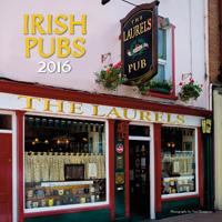 Irish Pubs Wall Calendar 2016