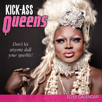Kick-Ass Queens Wall Calendar 2016
