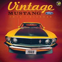 Vintage Mustangs Wall Calendar 2016