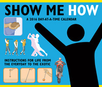 Show Me How Page-A-Day Calendar 2016 by Trends